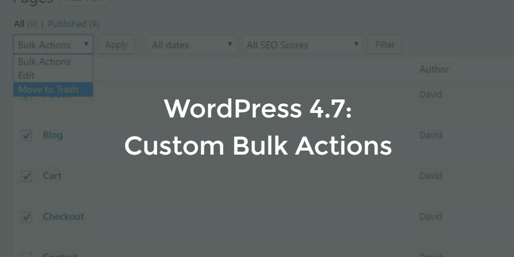 Custom Bulk Actions added in WordPress 4.7